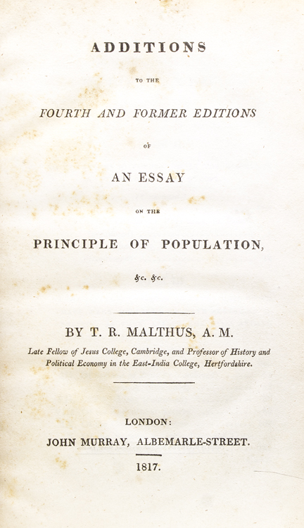 malthus essay on the principle of population 6th edition Thomas robert malthus essays  1766, in surrey, england, and was the sixth of seven children malthus attended cambridge in 1784 and graduated four years later with honors in mathematics in 1789, malthus became a deacon in the church of england and curate of okewood chapel in surrey in 1798, he anonymously published his.