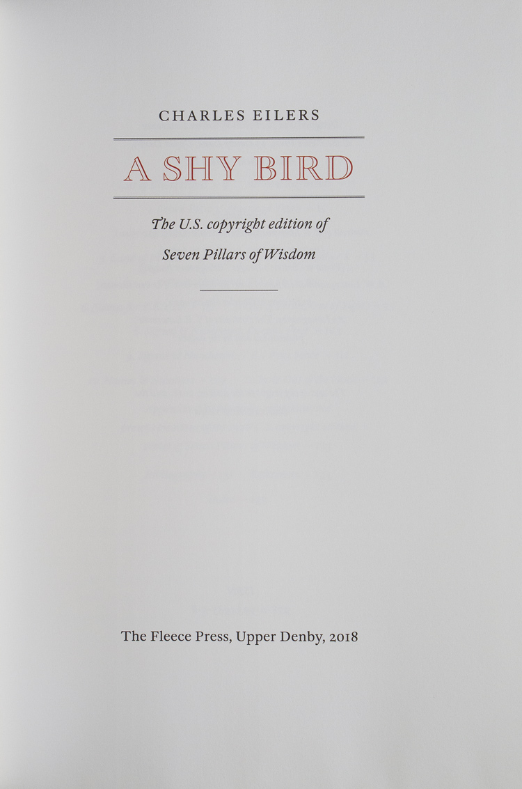 A Shy Bird  The U S  Copyright Edition of Seven Pillars of Wisdom by T  E   Lawrence, Charles Eilers on James Cummins Bookseller