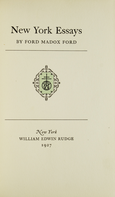 new york essays ford madox ford first edition one of  new york essays ford ford madox
