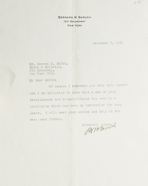 "One-page Typed Letter Signed (""B M Baruch"") to George P. Smith, on 120 Broadway stationery. Bernard Baruch."
