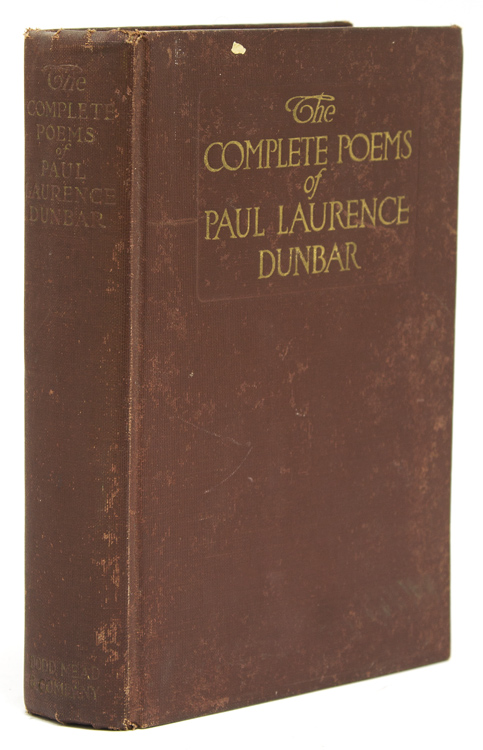 """The Complete Poems of Paul Laurence Dunbar, with introduction to """"Lyrics of Lowly Life"""" by W. D. Howells. Paul Laurence Dunbar."""