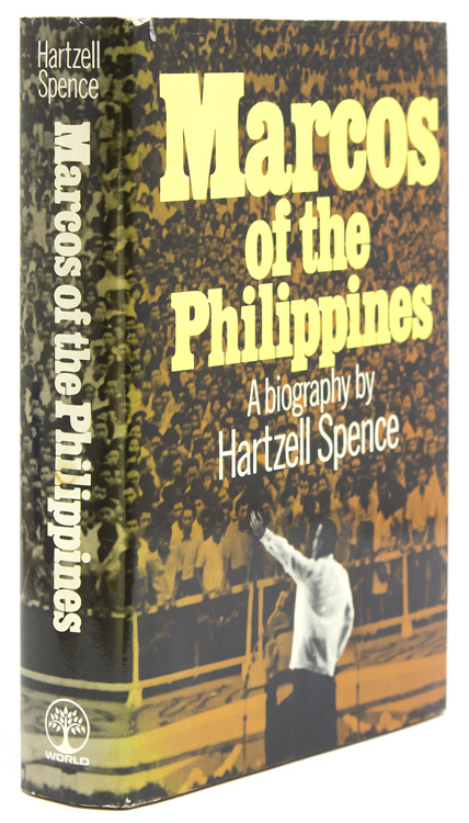 Marcos of the Philippines. A Biography. Hartzell Spence.