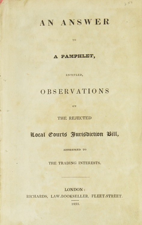 An Answer to a Pamphlet Entitled Observations on the Reject Local Court's Jurisdiction Bill, Addressed to the Trading Interests. George Cruikshank.