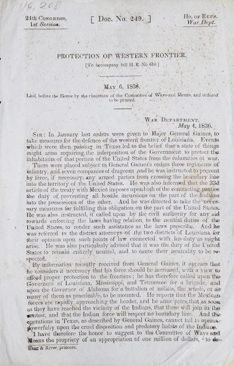 Protection Of Western Frontier: To Accompany Bill H. R. No. 610.Letters From Lewis Cass, Secretary Of War, To The Houseby the Chairman of the Committee of Ways and Means...U. S. 24th Cong. 1st Session, House. [Doc.] No. 249. Texas, Lewis Cass.