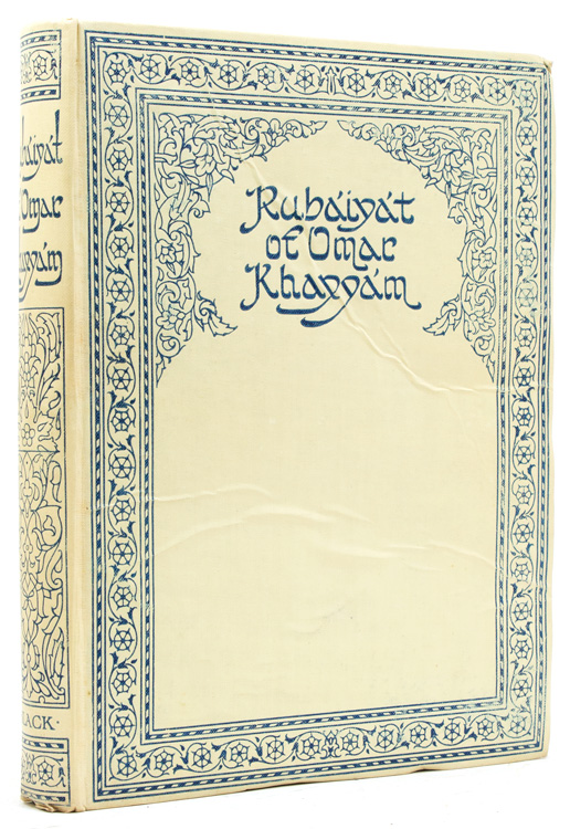 Rubaiyat of Omar Khayyam Translated by Edward Fitzgerald. With an Introduction & Notes by Reynold Alleyne Nicholson Liit.D., Lecturer in Persian in the University of Cambridge. Omar Khayyam.