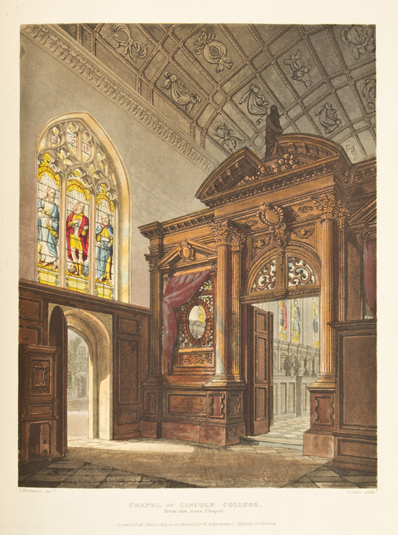 A History of the University of Oxford, its Colleges, Halls, and Public Buildings. Rudolf Ackermann.