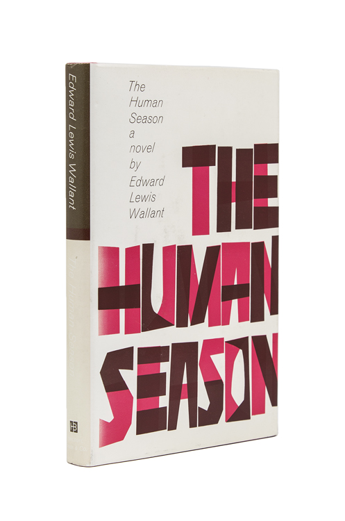 The Human Season. Edward Lewis Wallant.