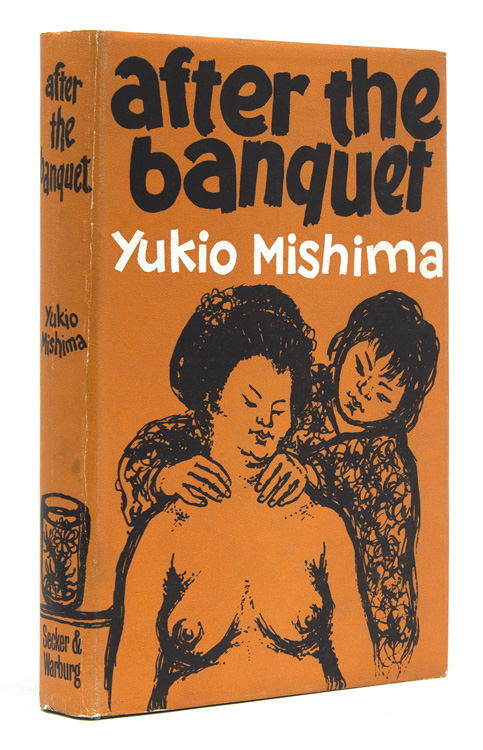 After the Banquet. Translated by Doanld Keene. Yukio Mishima.