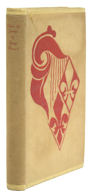 Ulick and Soracha. Nonesuch Press, George Moore.