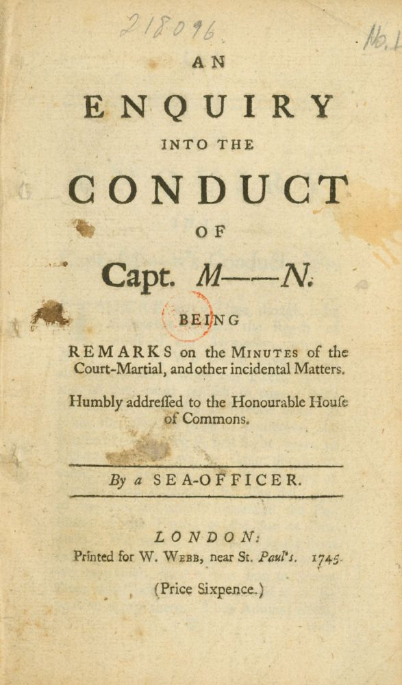An Enquiry into the Conduct of Captain M[osty]N. Being remarks on the minutes of the Court-Martial ... By a Sea Officer. Royal Navy, Edward Vernon.