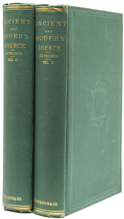 Greece, Ancient and Modern. Lectures delivered before the Lowell Institute. Greece, C. C. Felton.