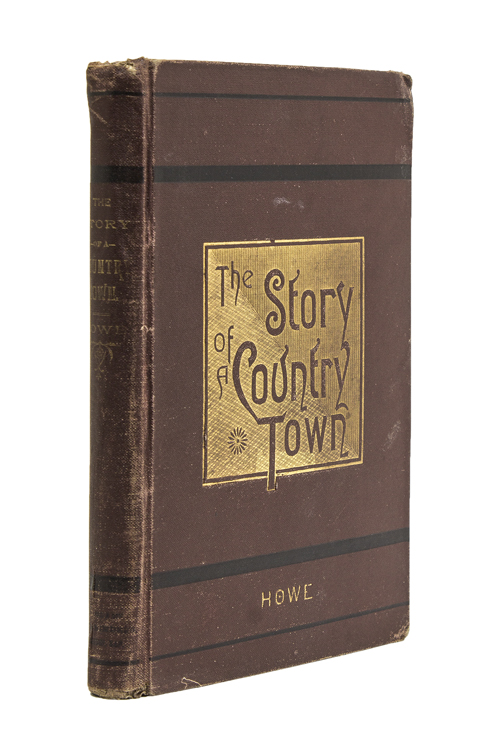The Story of a Country Town. Edgar Watson Howe.