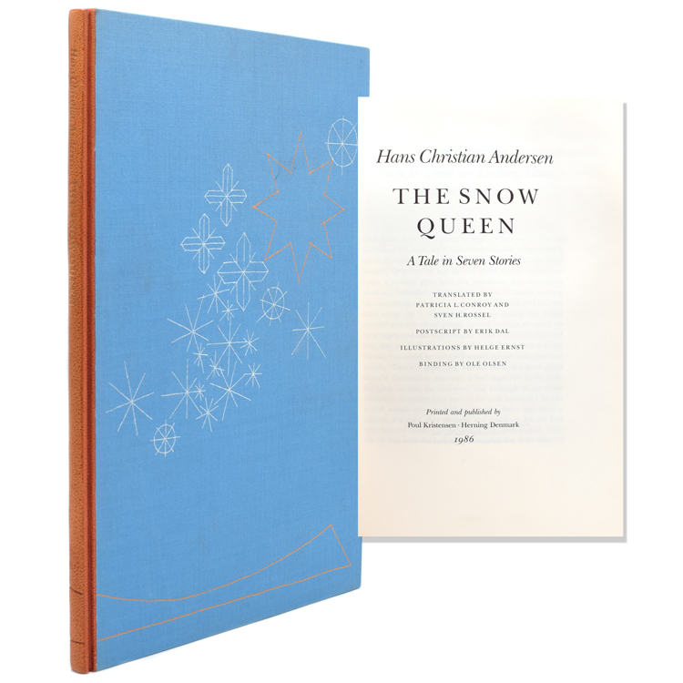 The Snow Queen. A Tale in Seven Stories. Translated by Patricia L. Conroy and Sven H. Rossel. Postscript by Erik Dal. Hans Christian Andersen.