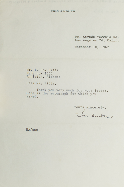 Typed Letter, Signed, To Mr. T. Roy Pitts, sending autograph. Eric Ambler.