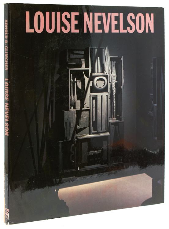 Louise Nevelson. Louise Nevelson, Arnold B. Glimcher.