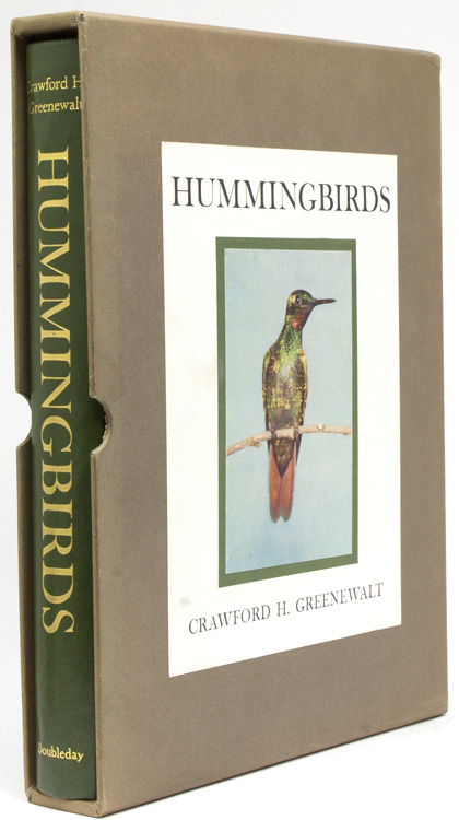 Hummingbirds. With a Foreword by Dean Amadon, Lamont Curator of Birds. Crawford H. Greenewalt.