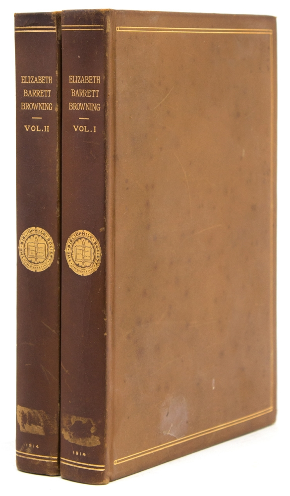 Hitherto Unpublished Poems and Stories with an Inedited Autobiography. Elizabeth Barrett Browning.