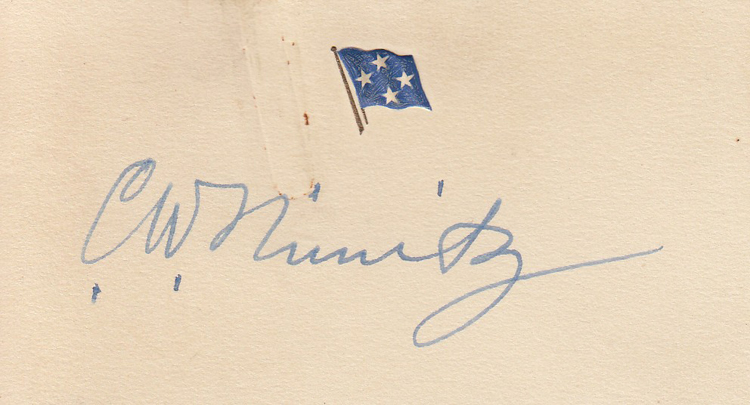 Autographed card, with letter transmitting it. Fleet Admiral Chester W. Nimitz.