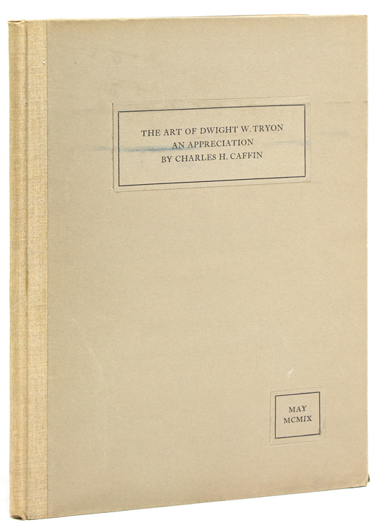 The Art of Dwight W. Tryon: an Appreciation. Charles H. Caffin.