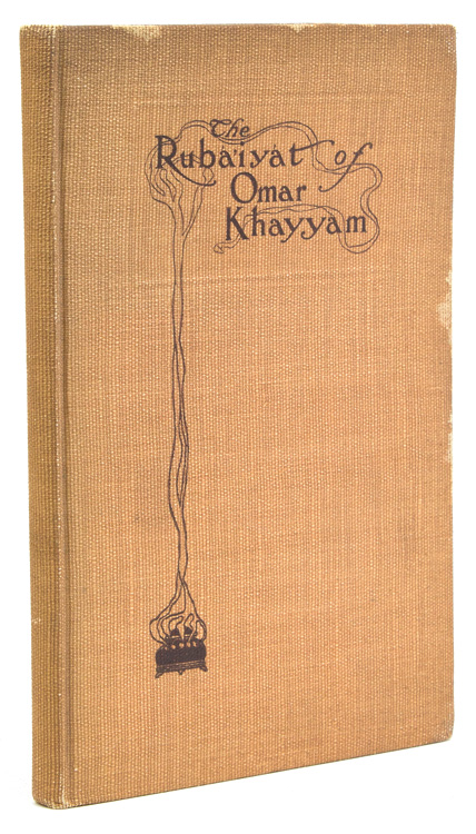 """Rubáiyát of Omar Khayyam. A New Metrical Version rendered into English from various Persian Sources by George Roe. With an Introduction and Many Notes and references, and an Original """"Ode to Omar"""" Omar Khayyam."""