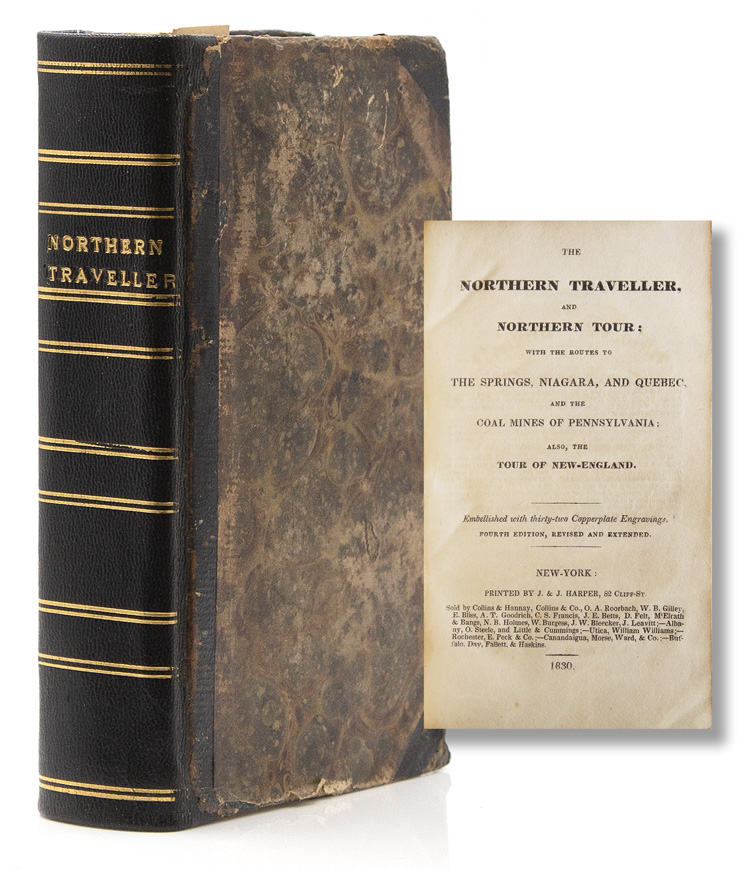 The Northern Traveller, and Northern Tour: With the Routes to The Springs, Niagara, and Quebec, and the Coal Mines of Pennsylvania: Also, the Tour of New-England. Theodore Dwight, Jr.