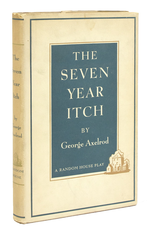 The Seven Year Itch. A Romantic Comedy. Oscar Hammerstein, George Axelrod.