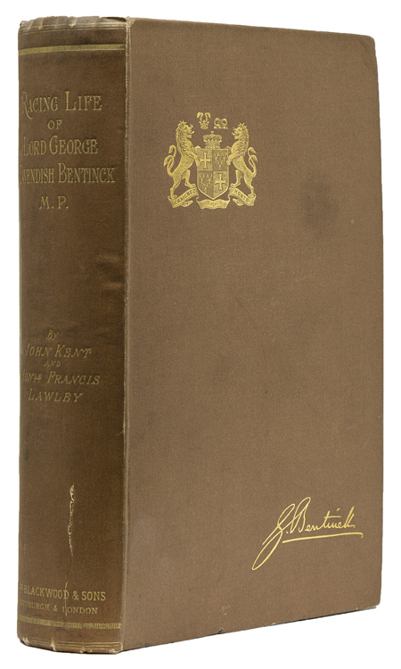 Racing Life of Lord George Cavendish Bentinck, M.P. and Other Reminisences ... edited by the Hon. Francis Lawley. John Kent.