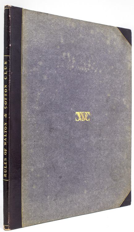 Rules and Regulations of the Walton and Cotton Club, Instituted 19th March, 1817. Walton, Cotton Club.
