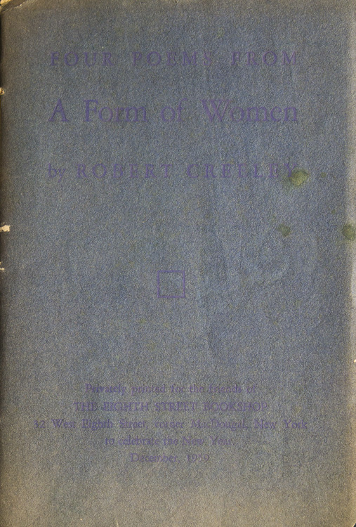 Four Poems from A Form of Women. Robert Creeley.