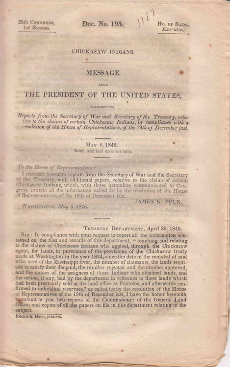 Chickasaw Indians. Message From the President of the United States, Transmitting a Report from the Secretary of War Relative to the Claims of crtain Chickasaw Indians ... May 6, 1846. Chickasaw Indians, James K. Polk.