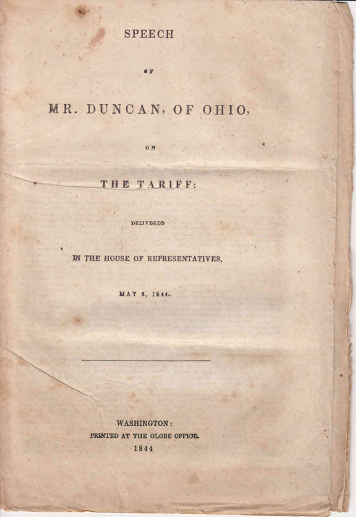 Speech of Mr. Duncan of Ohio on the Tariff ... May 6, 1844. Alexander Duncan.