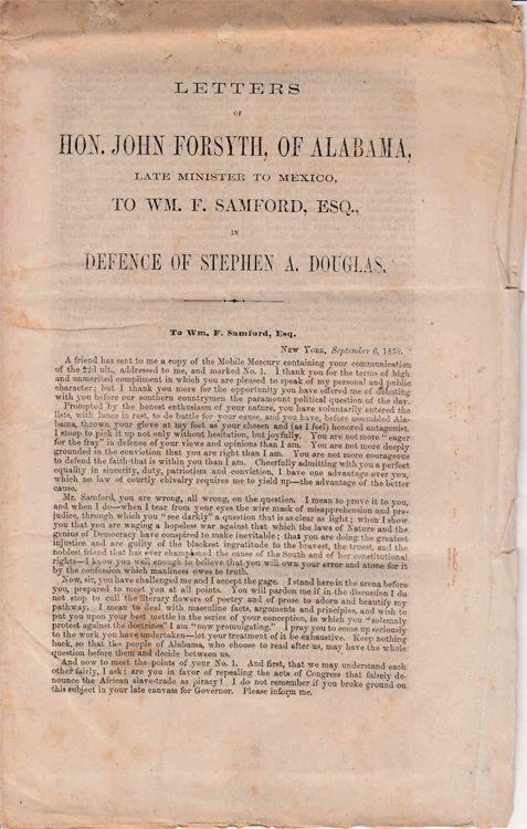 Letters of Hon. John Forsyth, of Alabama, late Minister to Mexico, to Wm. F. Samford, Esq., in Defence of Stephen A. Douglas. John Forsyth.