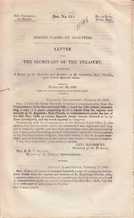 A Report of the Register and Receiver at St. Augustine, East Florida, upon certain Spanish Claims. House Document No. 115. Florida, Levi Woodbury.