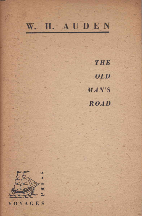 The Old Man's Road. W. H. Auden.
