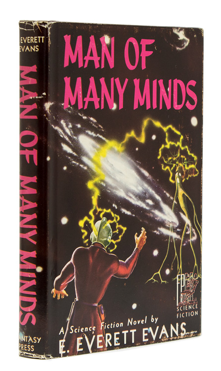 Man of Many Minds. With 4 page Introduction by Edward E. Smith Ph.D. E. Everett Evans.