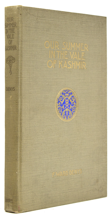 Our Summer in the Vale of Kashmir. [Preface by Mitchell Carroll.]. India, F. Ward Denys.