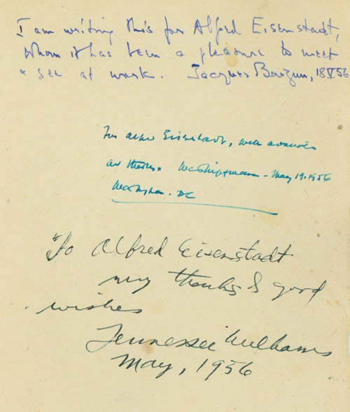 "Autograph Note, signed (""Tennessee Williams"") and dated May, 1936, to Alfred Eisenstaedt: ""To Alfred Eisendaedt, My thanks & good wishes."" Same leaf also signed with Autograph Notes by Jacques Barzun and Walter Lippman, each with brief inscriptions. Tennessee Williams."