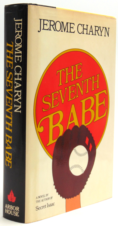 The Seventh Babe. Jerome Charyn.