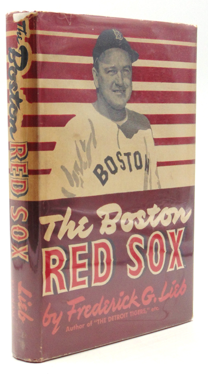 The Boston Red Sox. Baseball, Frederick G. Lieb.