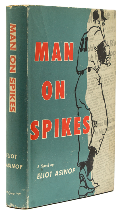 Man on Spikes. Eliot Asinof.