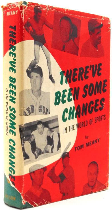 There've Been Some Changes in the World of Sports. [Forewrd by Garry Schumacher.]. Tom Meany.