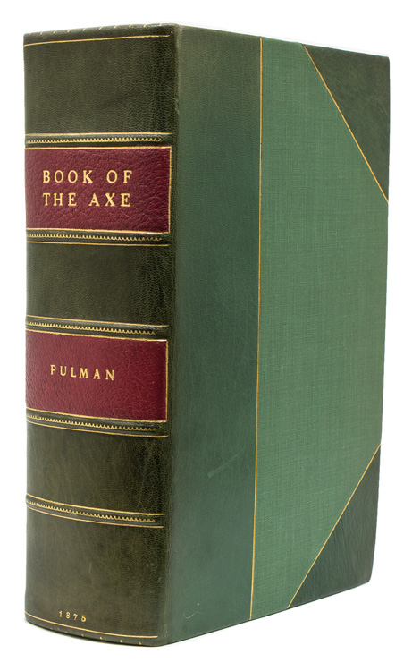 Book of the Axe; Containing a Piscatorial Description of that Stream and Historical Sketches of All the Parishes and Remarkable Places upon its Banks. George P. R. Pulman.