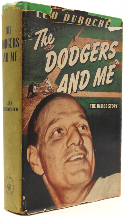 The Dodgers and Me: The Inside Story. Baseball, Leo Durocher.