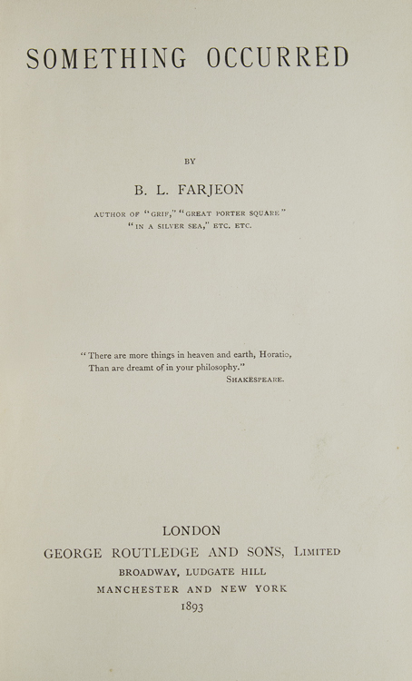 Something Occurred. B. L. Farjeon, ernard, eopold.