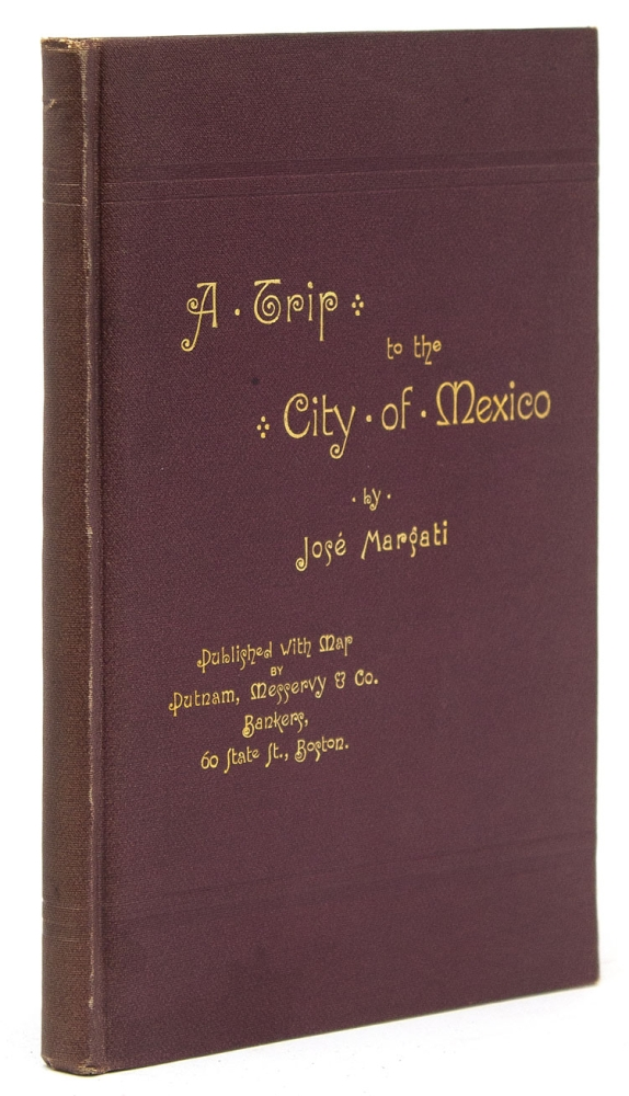 A Trip to the City of Mexico. José Margati.