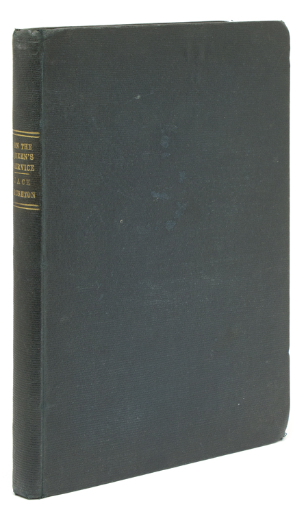 On the Queen's Service, a Tale of Many Lands. J. J. G. Bradley, pseud. James Skipp Borlase.