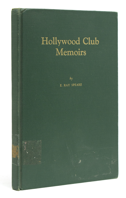 Hollywood Club Memoirs. Adirondacks, E. Ray Speare.