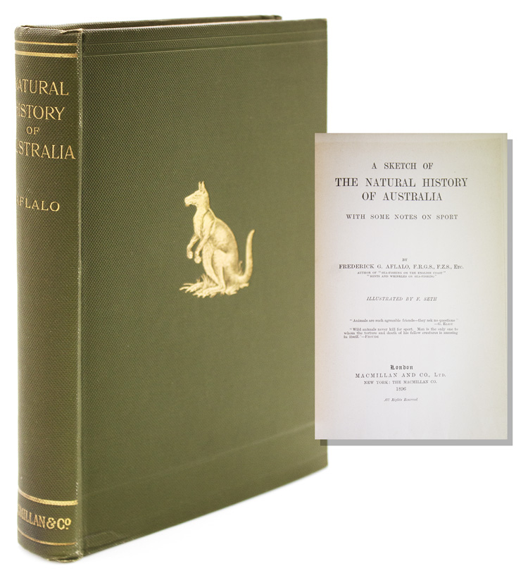 A Sketch of the Natural History of Australia, With Some Notes on Sport. Frederick G. Aflalo.