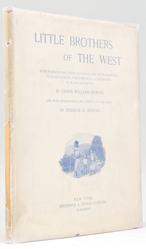 Little Brothers of the West. Edwin Willard Deming, Therese O. DEMING.