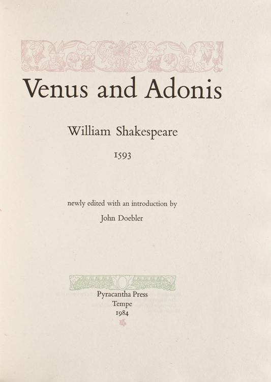 Venus and Adonis ... Newly Edited With an Introduction by John Doebler. William Shakespeare.